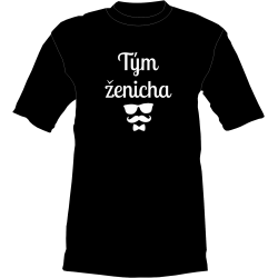 Tričko - Tým ženicha...